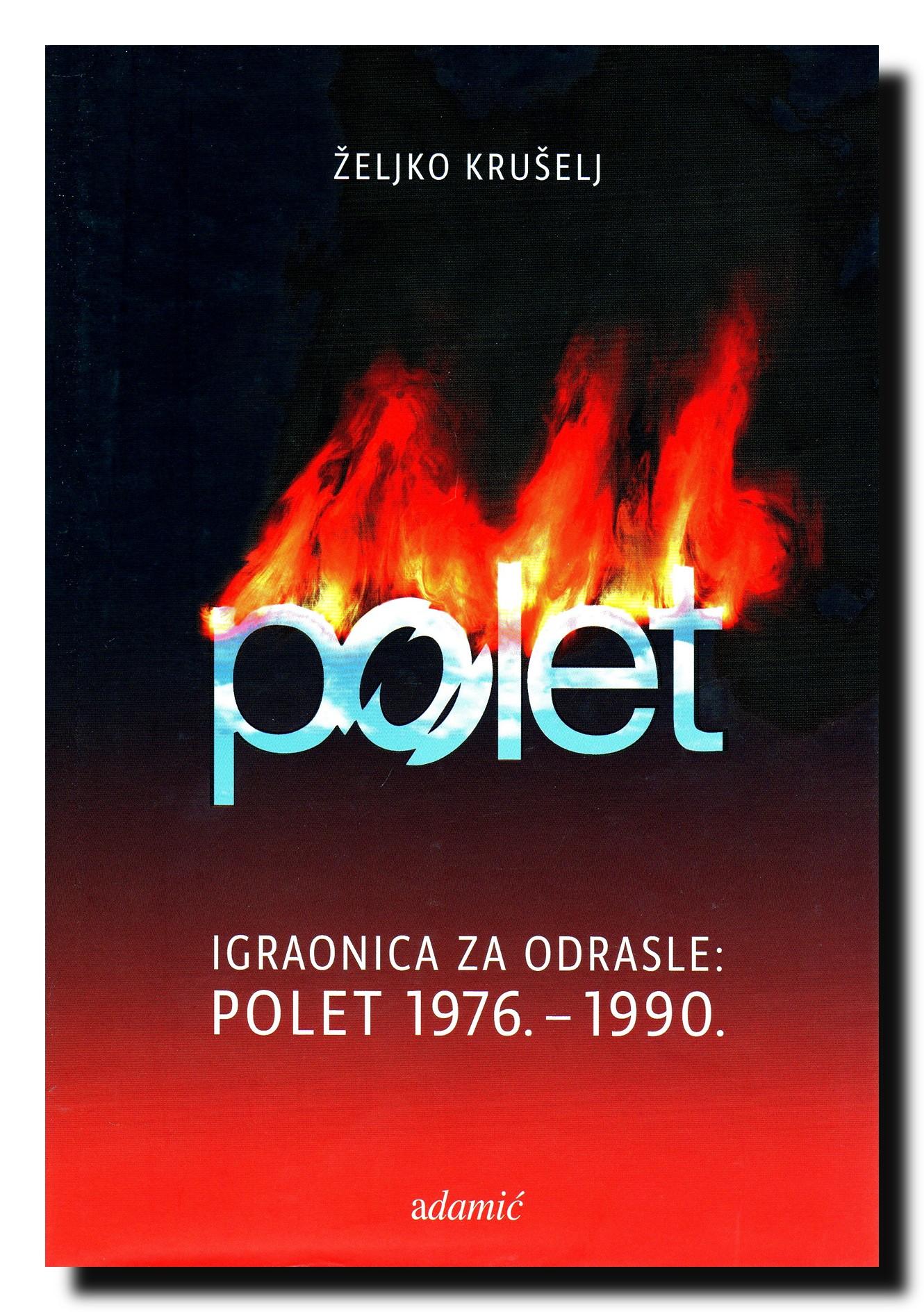 Igraonica za odrasle : Polet 1976. - 1990.