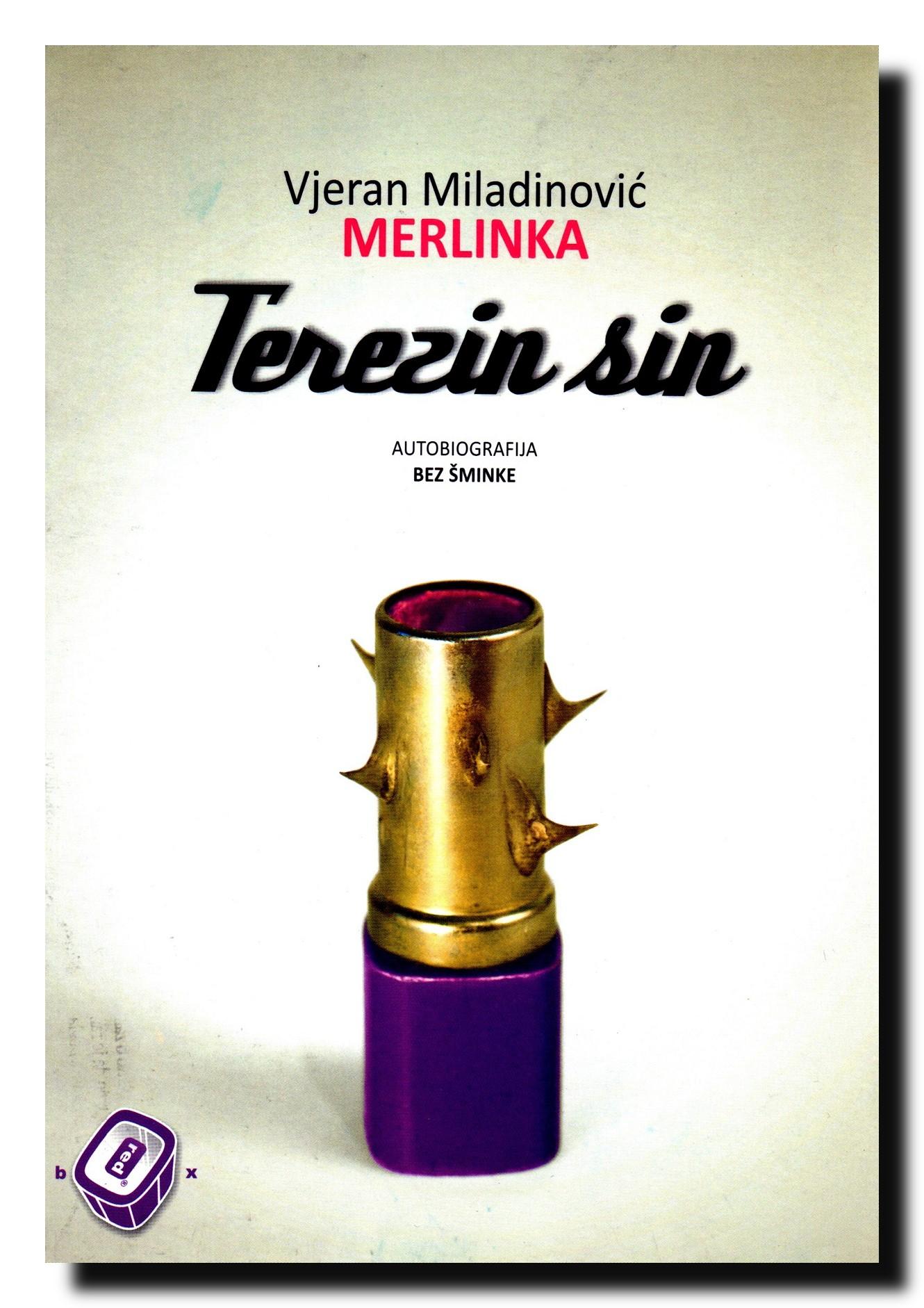 Terezin sin : autobiografija bez šminke